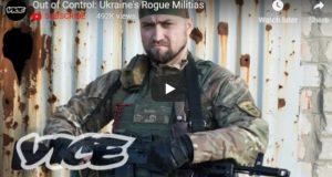 Out of Control: Ukraine's Rogue Militias: документальний фільм про українських добровольців